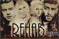 História: Rehab