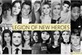 História: Legion of New Heroes