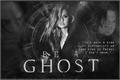 História: Be a Ghost