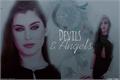 História: Devils and Angels