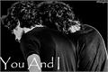 História: You And I