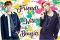 História: Friends with Benefits