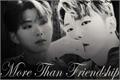 História: More Than Friendship (Imagine KiHyun)