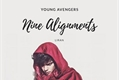 História: Nine Alignments