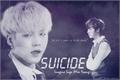 História: Suicide - Imagine Suga (Min Yoongi)