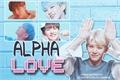 História: Alpha Love
