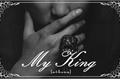 História: My King (Imagine Rap Monster)