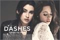 História: Dashes