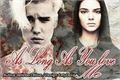 História: As Long As You Love Me 1.0