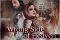 História: Wrong Side Of Heaven