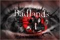 História: Badlands