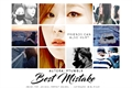 História: Best Mistake