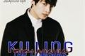História: Killing The Longing - Imagine Jungkook