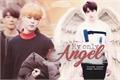 História: My only angel HIATUS