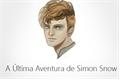 História: A ultima aventura de Simon Snow