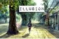 História: Illusion