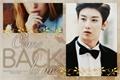 História: Come back to me (Imagine Yixuan - UNIQ)