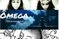 História: Ômega // Camren G!P