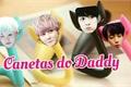 História: Canetas do Daddy