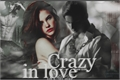 História: Crazy In Love Third Season