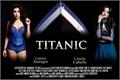 História: Titanic - Camren