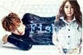 História: Fish
