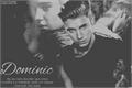 História: Dominic (Terminada)