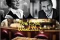 História: Don't You Want Me?