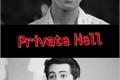 História: Private Hell - Newtmas fic