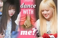 História: Dance with me?