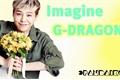 História: G-Dragon Hot Imagine