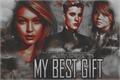 História: My Best Gift ( HIATUS )