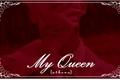 História: My Queen (Imagine Rap Monster)