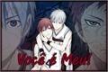 História: Você é Meu! (AkaKuro)