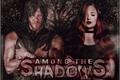 História: Among the Shadows