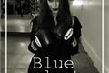 História: Blue Valvet.