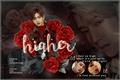 História: Higher