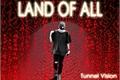 História: Land Of All