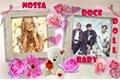 História: Nossa doce baby doll