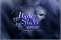História: Under Stars
