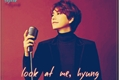 História: Look at me, hyung