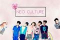 História: Neo Culture -HIATUS-