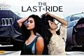 História: The Last Ride
