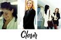 História: Closer