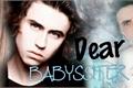 História: Dear Babyssiter
