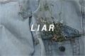 História: Liar