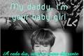 História: My daddy, I'm your baby girl. (imagine Park Jimin.)