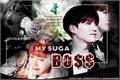 História: My Suga Boss (YoonSeok)
