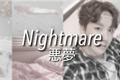 História: Nightmare