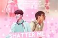 História: Shatter Me - Jikook